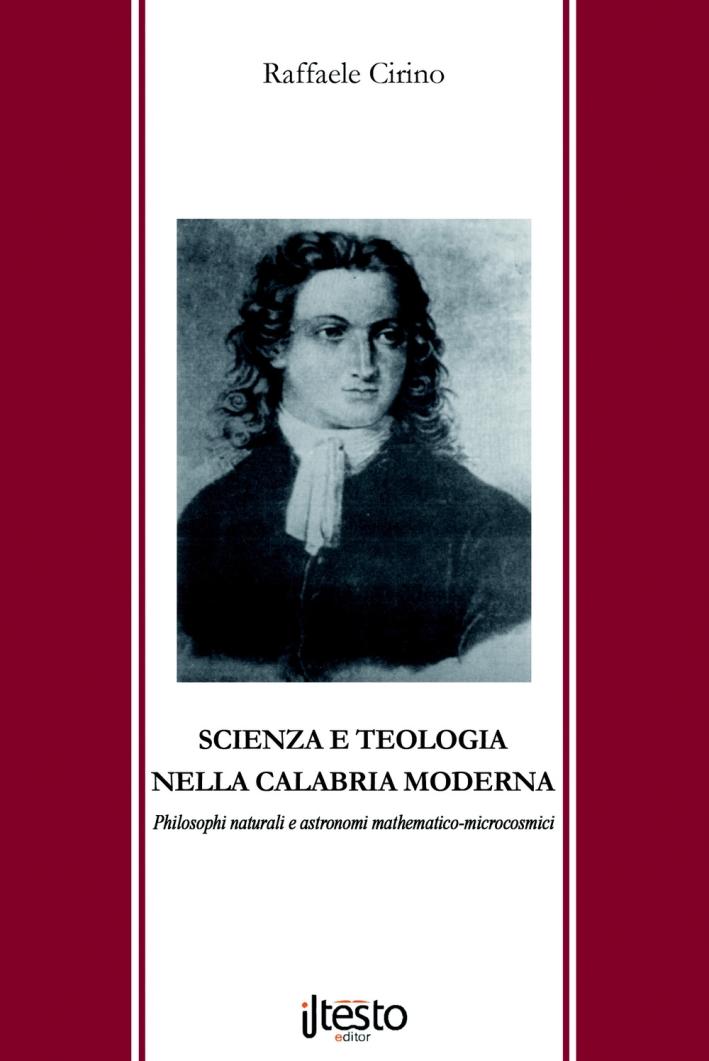 Scienza e teologia nella Calabria moderna. Philosophi naturali e astronomi mathematico-microcosmici