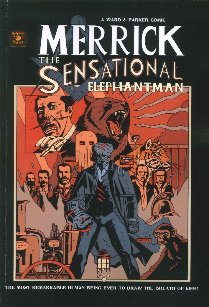 Merrick the Sensational Elephantman. Variant.