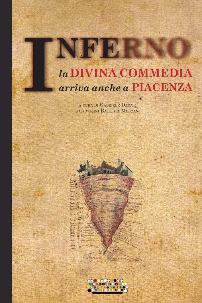 Inferno. La Divina Commedia arriva anche a Piacenza.