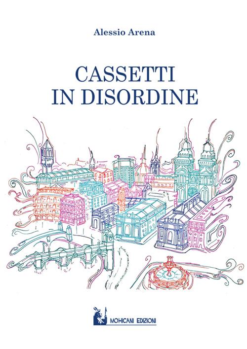 Cassetti in disordine.