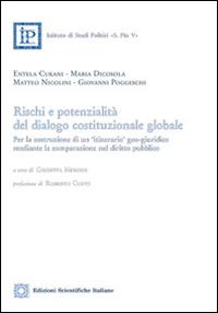 Rischi e potenzialità del dialogo costituzionale globale.