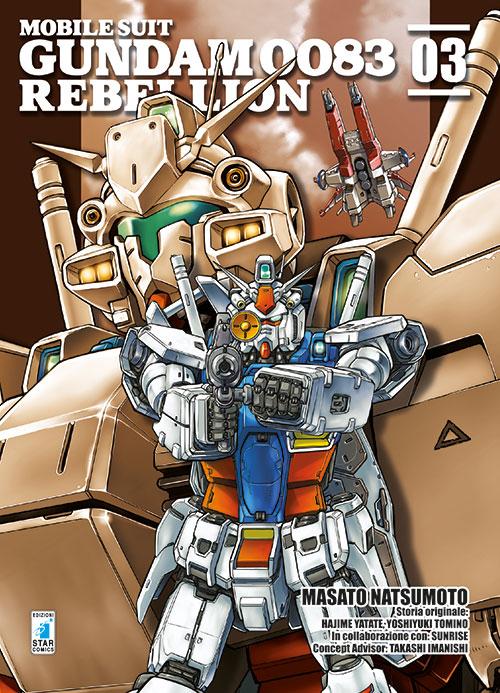Rebellion. Mobile suit gundam 0083. Vol. 3.