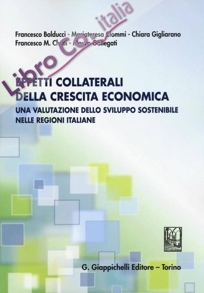 Effetti collaterali della crescita economica. Una valutazione dello sviluppo sostenibile nelle regioni italiane.