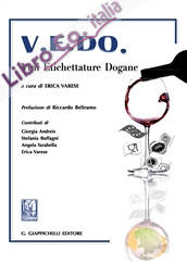V.E.DO. Vini Etichettature Dogane.