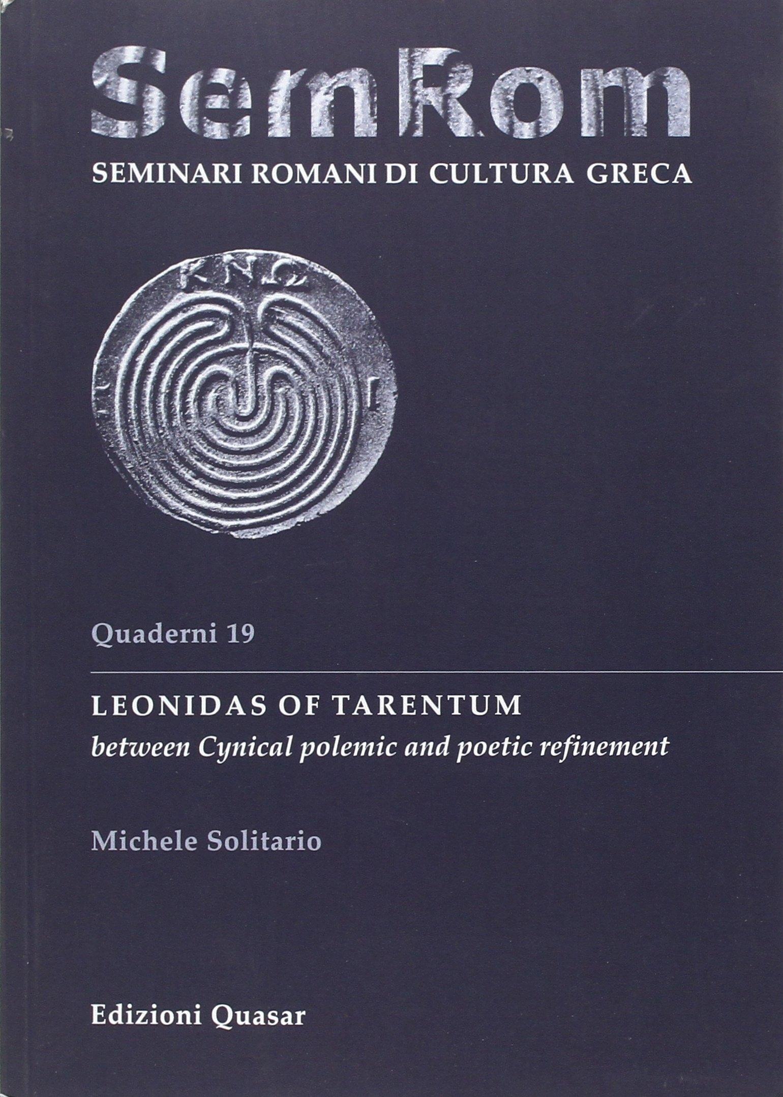 Leonidas of Tarentum Between Cynical Polemic and Poetic Refinement.