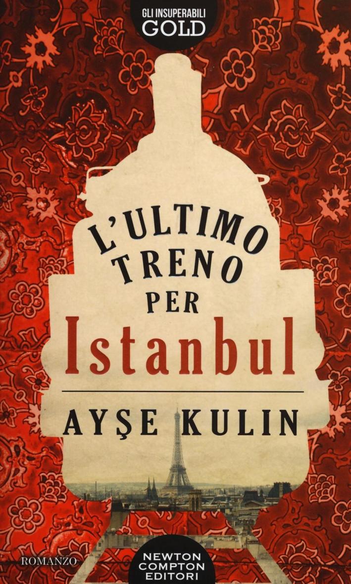 L'ultimo treno per Istanbul.