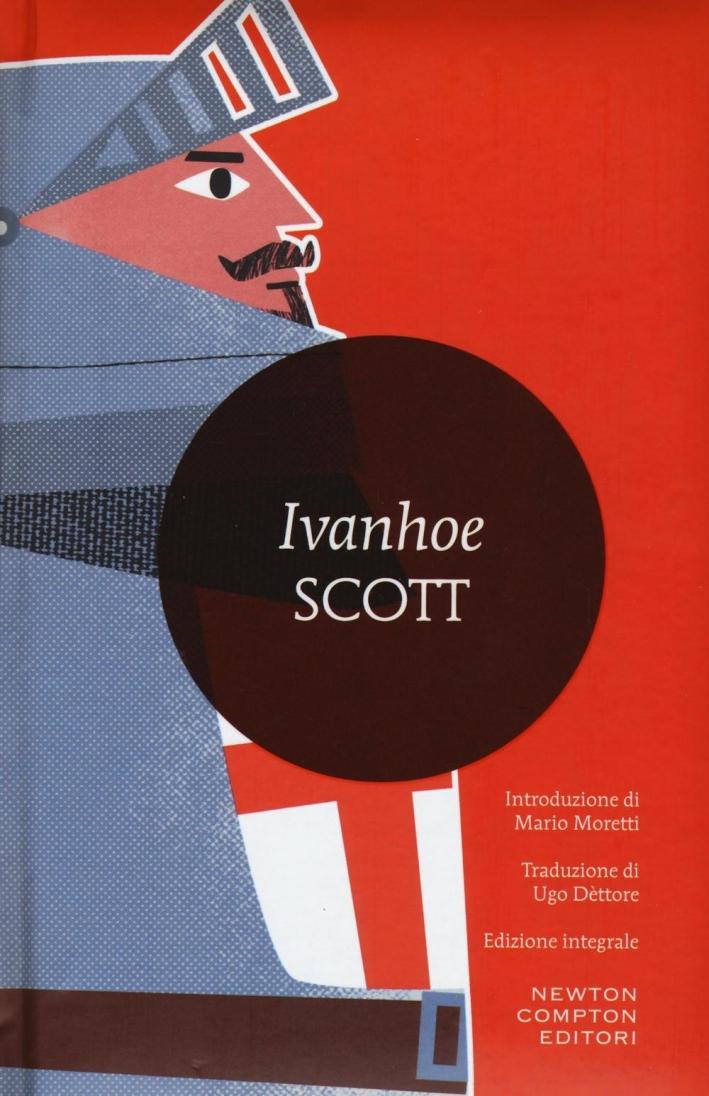 Ivanhoe. Ediz. integrale.
