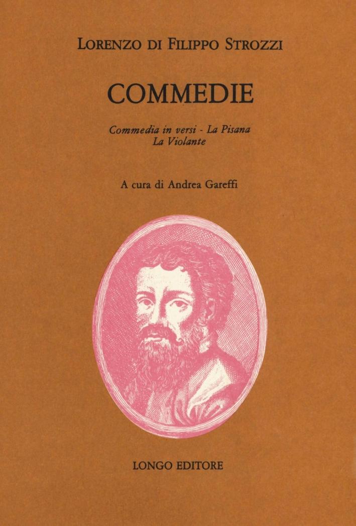 Commedie, commedia in versi, La Pisana, La Violante.