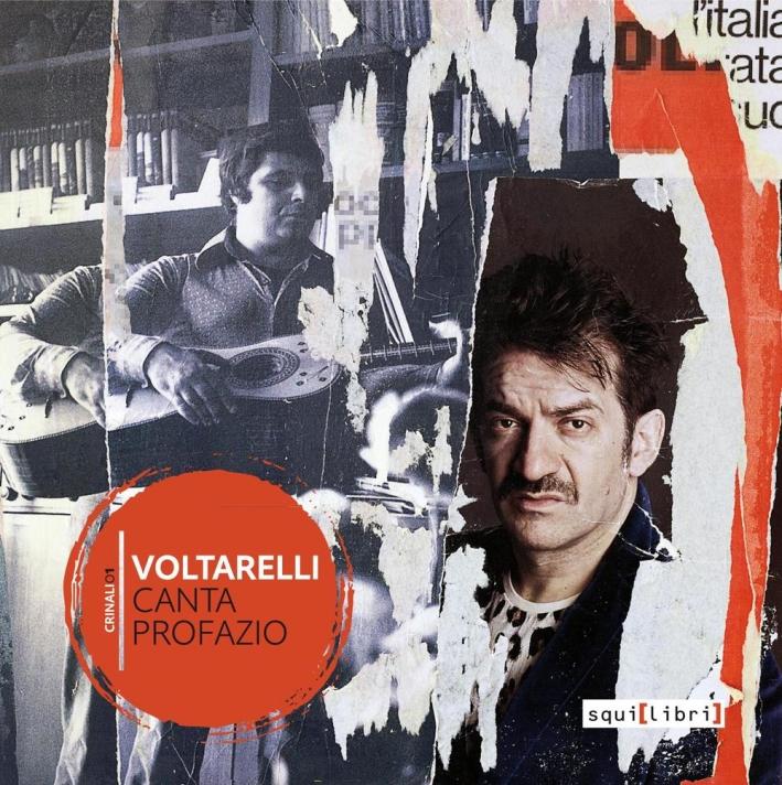 Voltarelli canta Profazio. Con CD Audio.