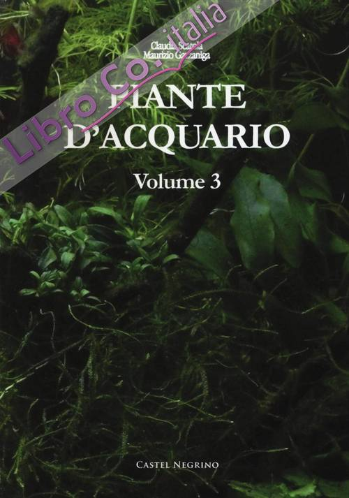 Piante d'acquario. Vol. 3.