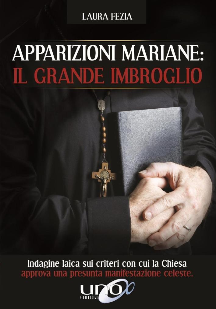 Apparizioni mariane: il grande imbroglio.