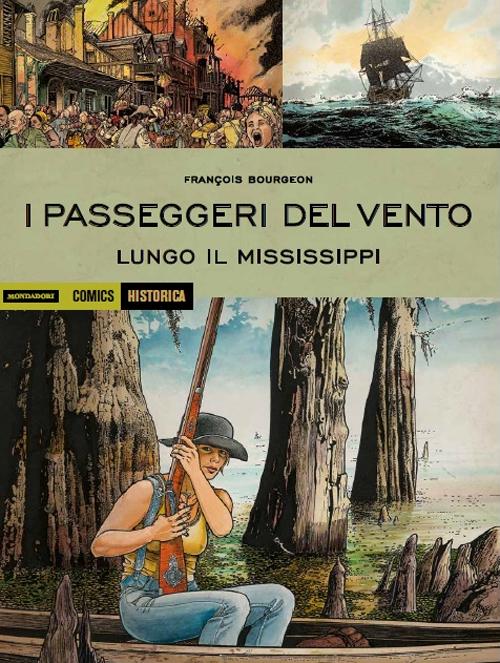 Passeggeri del vento. Lungo il Mississipi. Vol. 3.
