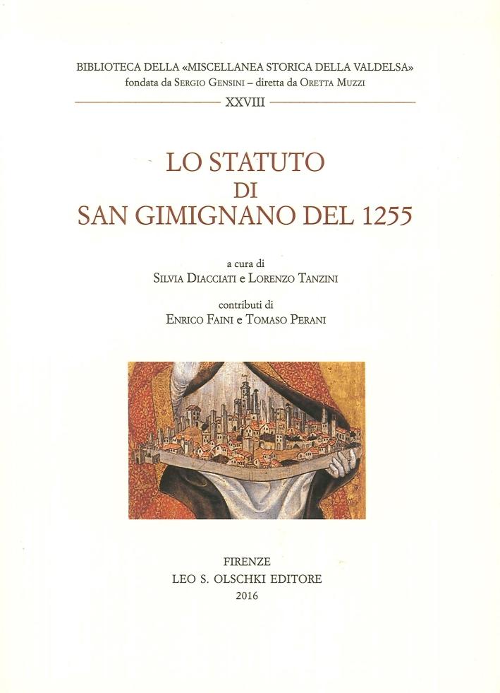 Lo Statuto di San Gimignano del 1255.