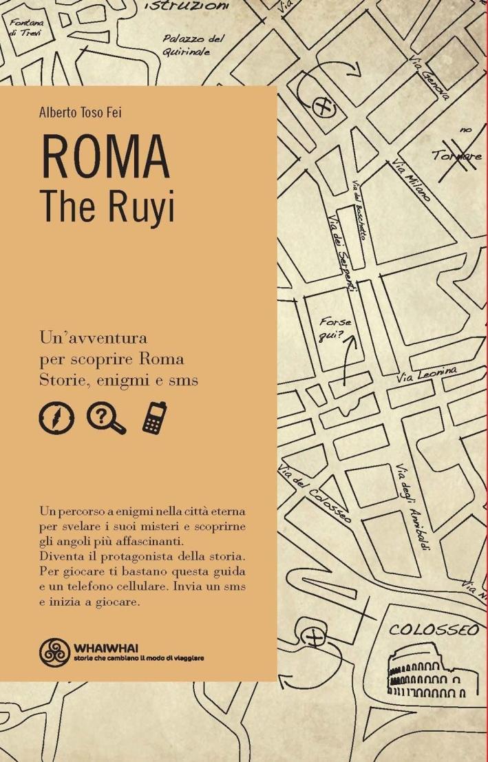 Roma. The Ruyi.