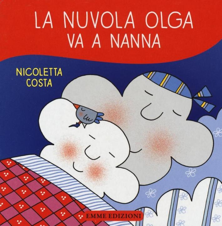 La nuvola Olga va a nanna.