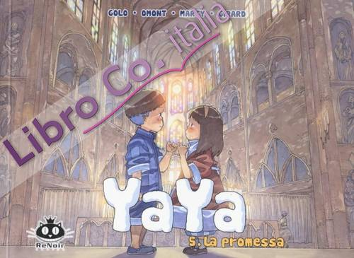 La promessa. Yaya. Vol. 5.