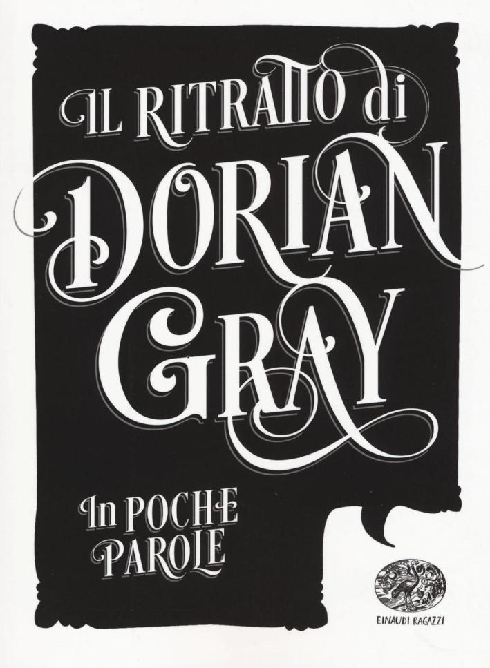Il ritratto di Dorian Gray. In poche parole.