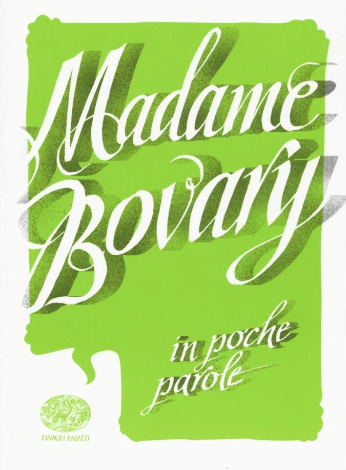 Madame Bovary da Gustave Flaubert