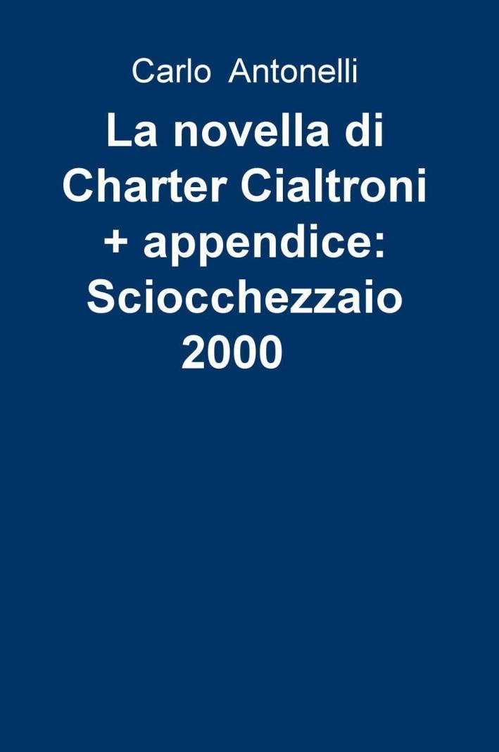 La novella di Charter CialtroniSciocchezzaio 2000.