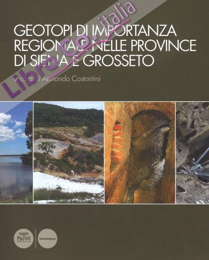 Geotopi di Importanza Regionale nelle Province di Siena e Grosseto.