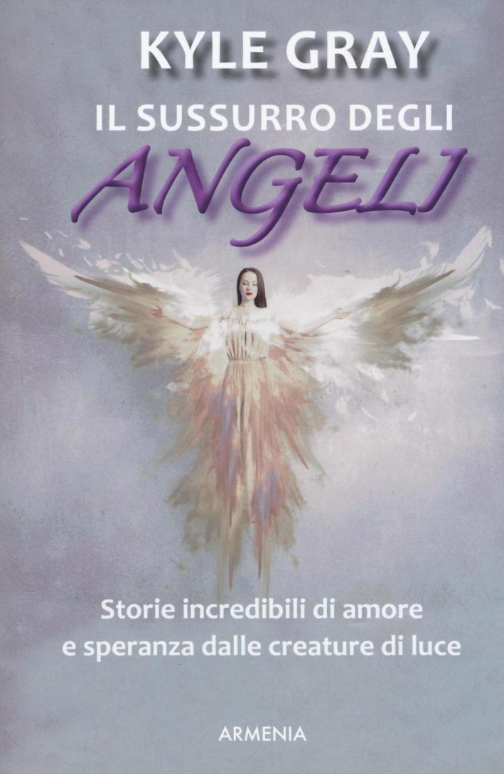 Il sussurro degli angeli.