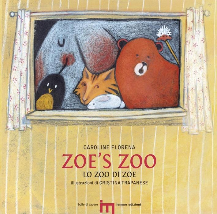 Zoe's zoo. Lo zoo di Zoe.