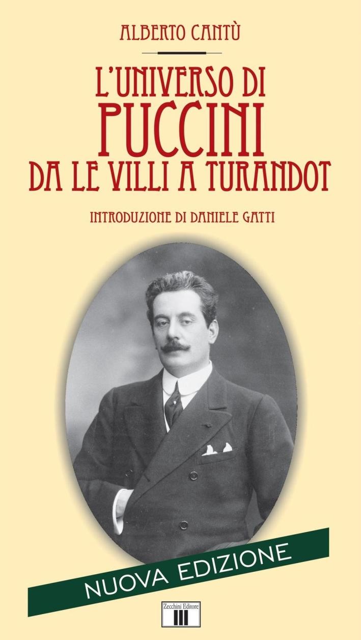 L'universo di Puccini da Le Villi a Turandot.