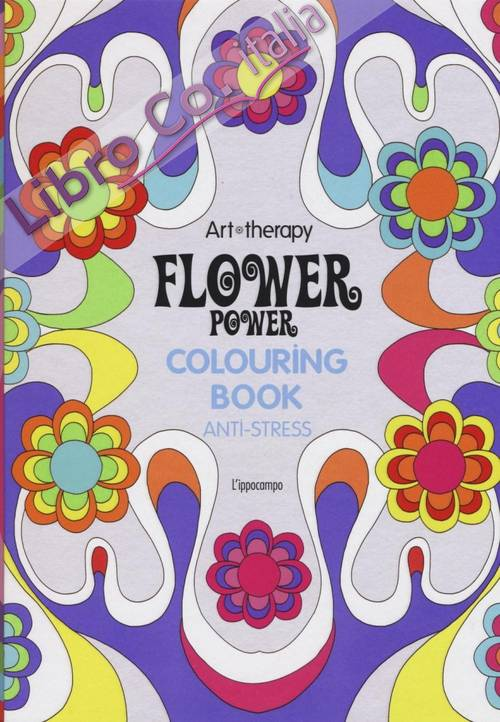 Art therapy. Flower power. Colouring book anti-stress