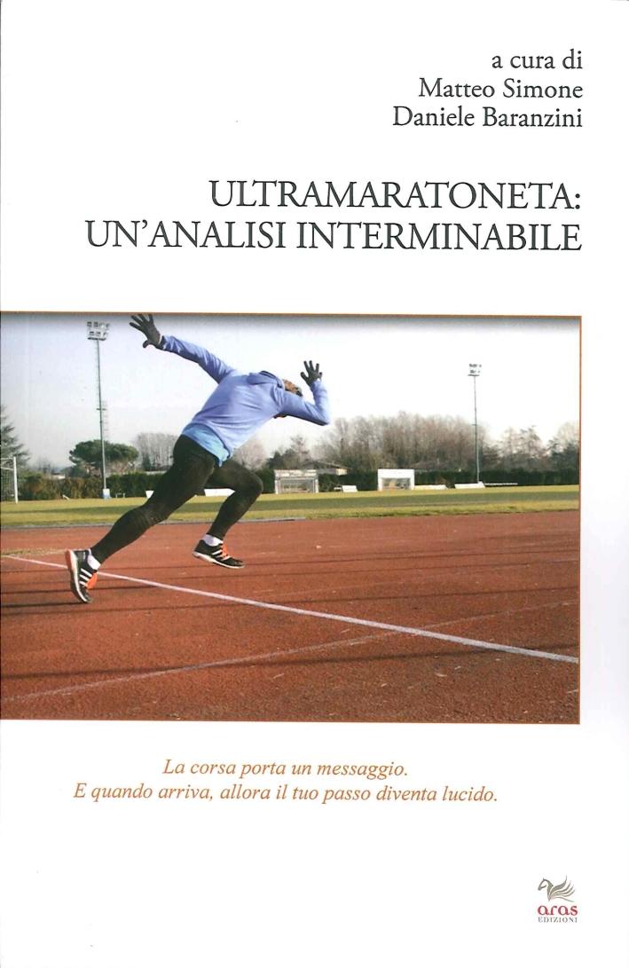 Ultramaratoneta. Un'Analisi Interminabile