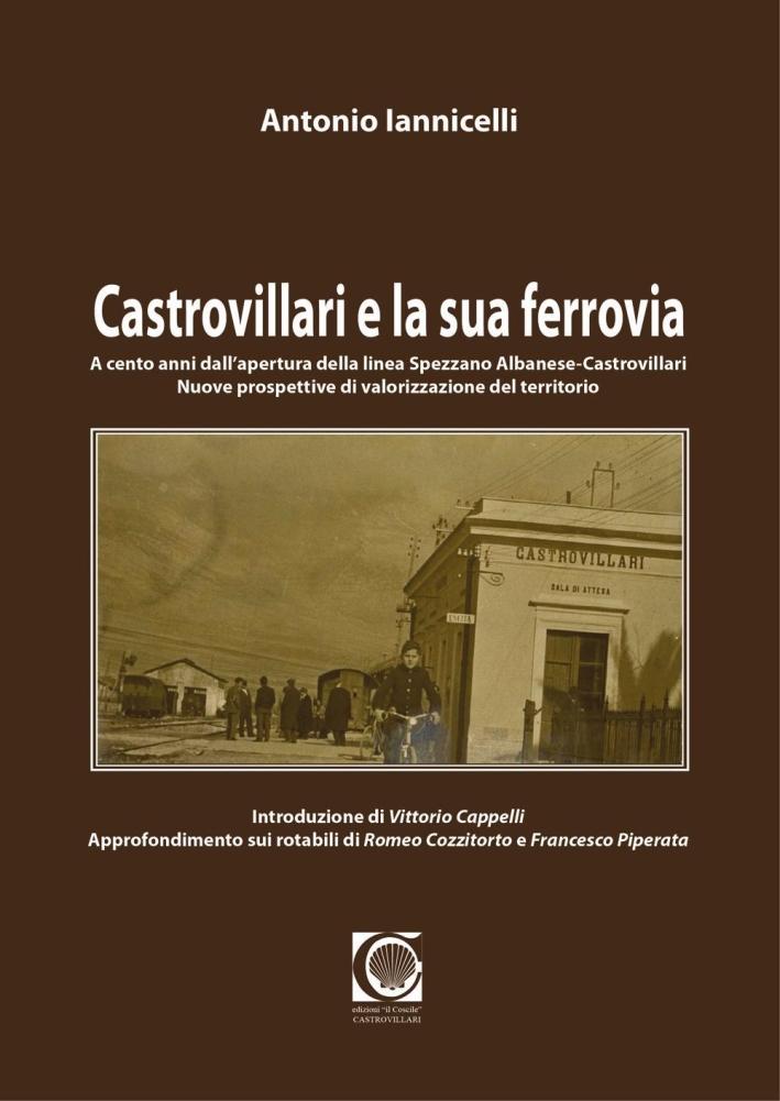 Castrovillari e la sua ferrovia.