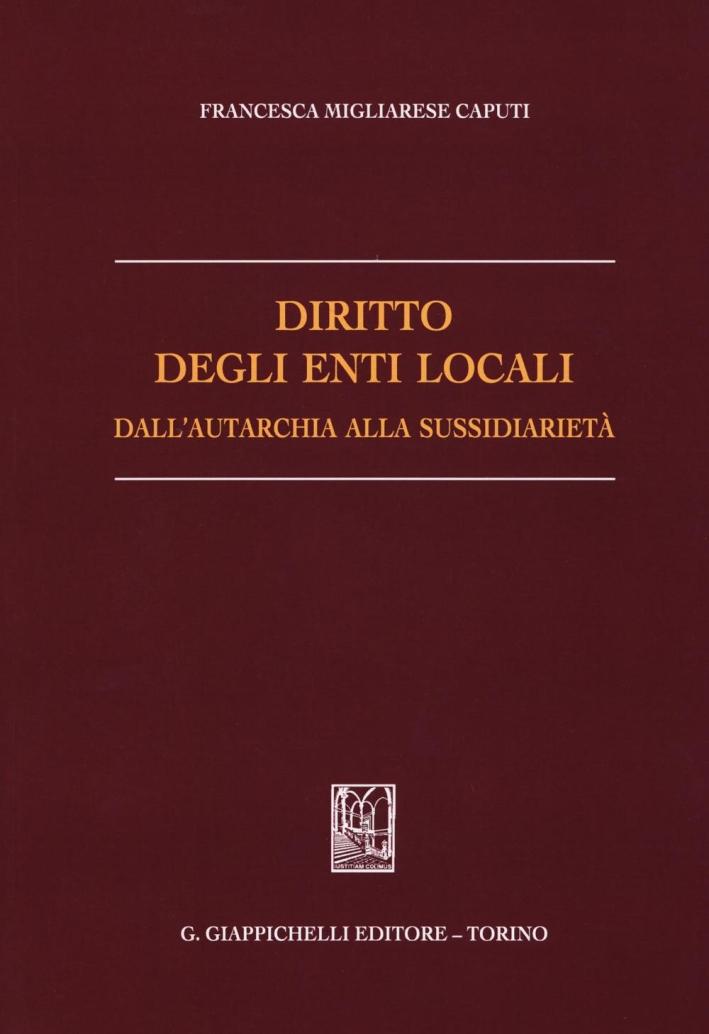 Diritto degli enti locali dall'autarchia alla sussidiarietà