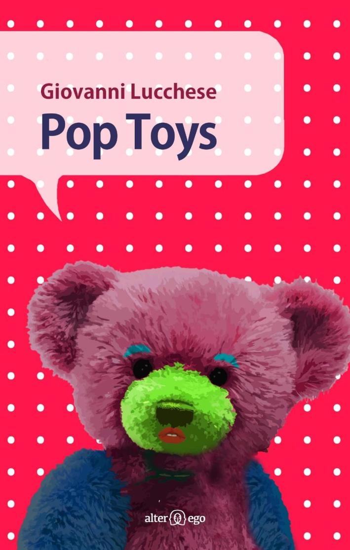 Pop toys.