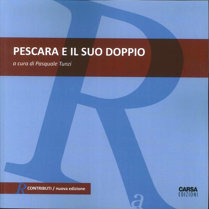 Pescara e il Suo Doppio.