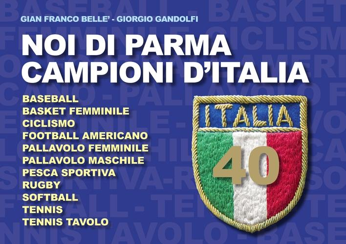 Noi di Parma campioni d'Italia.