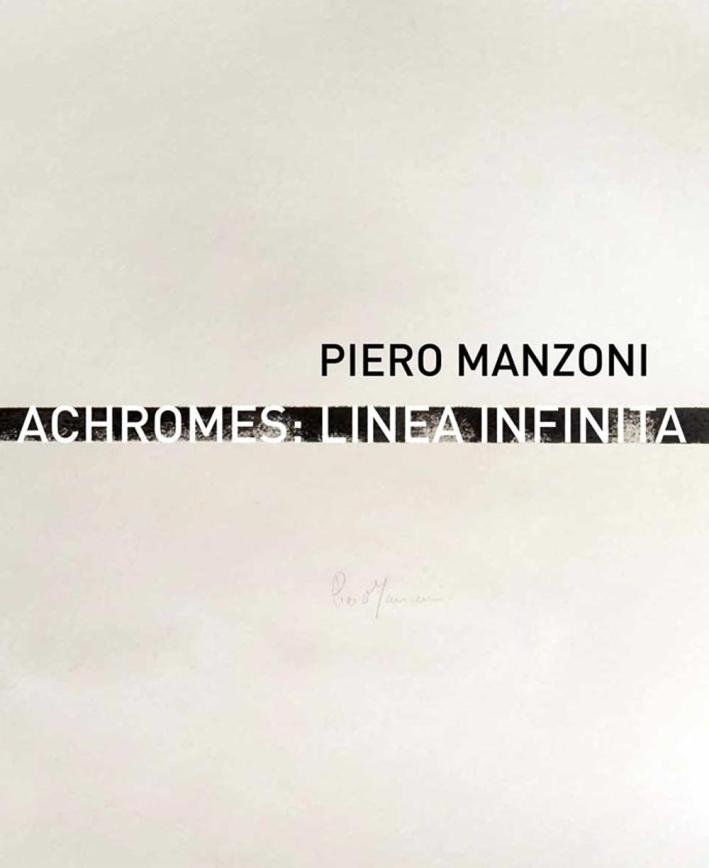 Piero Manzoni. Achromes. Linea Infinita. Neverending Line