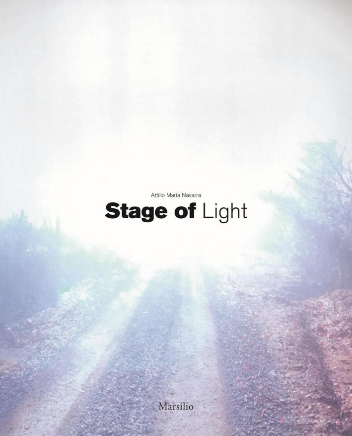 Attilio Maria Navarra. Stage of Light.