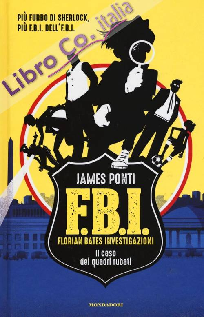 Il caso dei quadri rubati. FBI. Vol. 1.