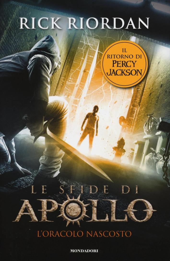 L'oracolo nascosto. Le sfide di Apollo. Vol. 1.