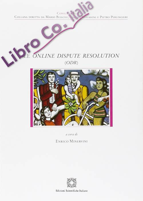 Le online dispute resolution (ODR).