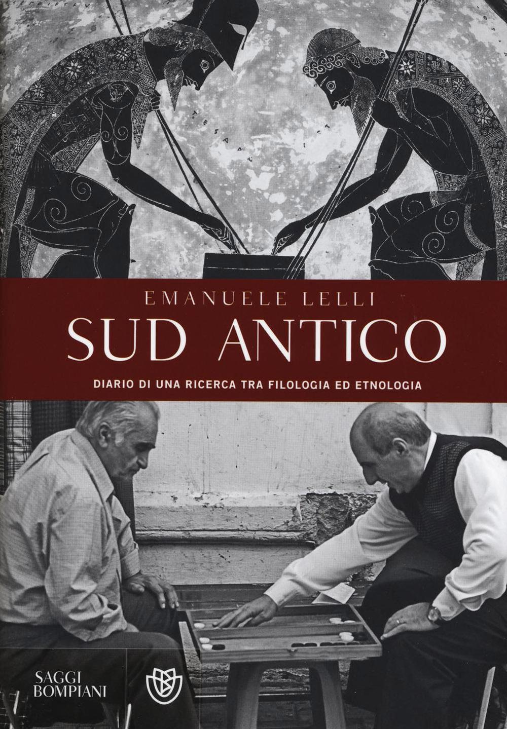 Sud antico. Diario di una ricerca tra filologia ed etnologia.