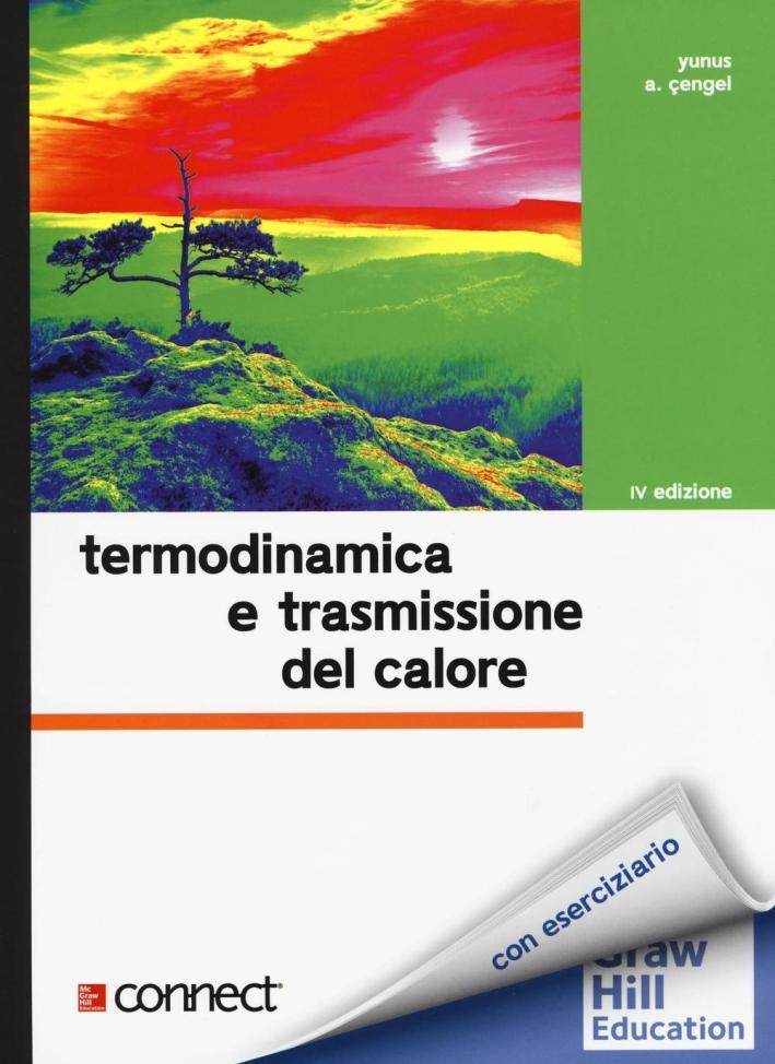 Termodinamica e trasmissione del calore-Elementi di acustica e illuminotecnica.