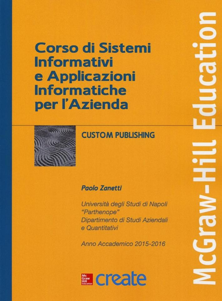 Corso di sistemi informativi e applicazioni informatiche.