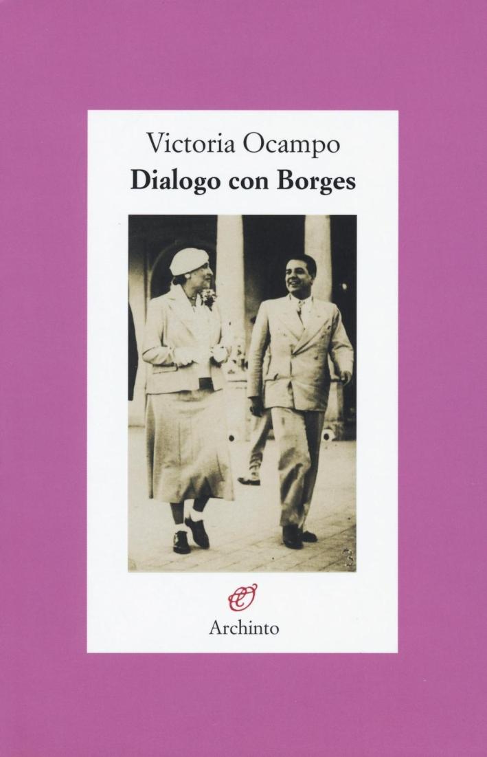 Dialogo con Borges.