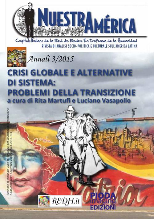 Crisi globale e alternative di sistema. Problemi della transizione