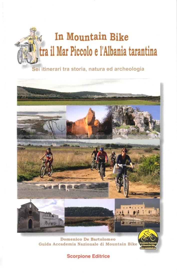 In mountain bike. Tra il mar piccolo e l'Albania tarantina