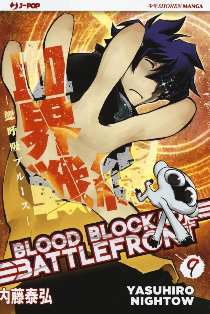 Blood blockade battlefront. Vol. 9.