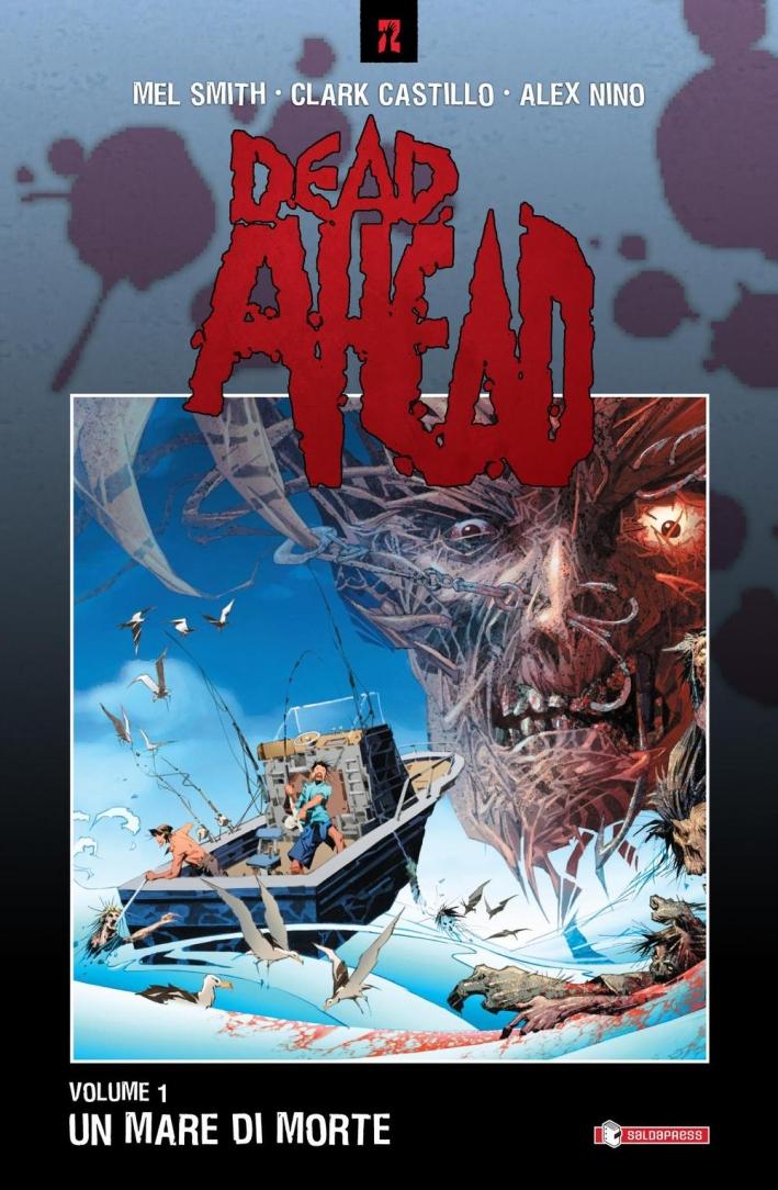 Dead Ahead. Vol. 1.