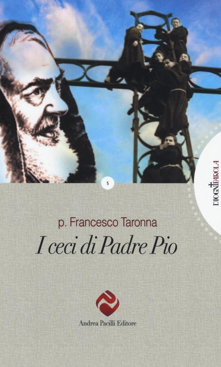 I ceci di Padre Pio.