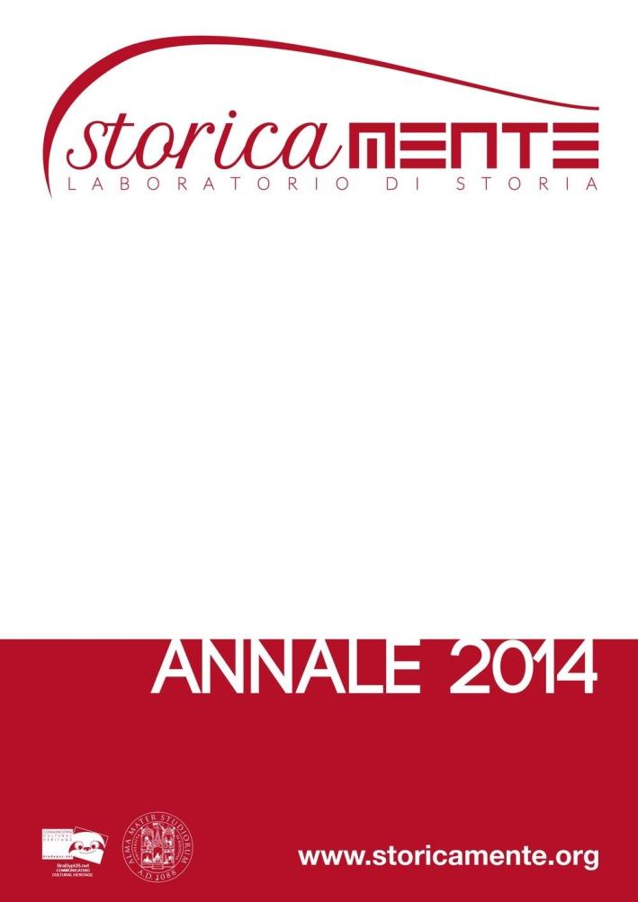 Storicamente. Annale 2014. Ediz. italiana, inglese e francese.