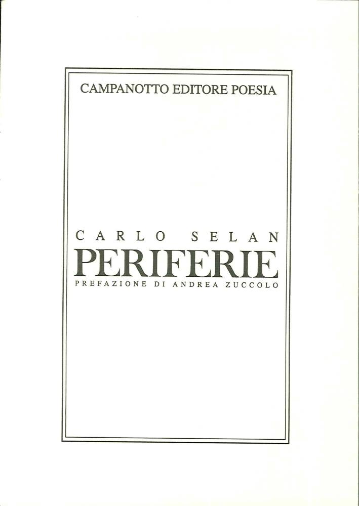 Periferie. Postfazione di Andrea Zuccolo.